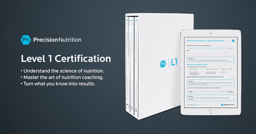 Education Precision Nutrition Level 1 Nutrition Certification