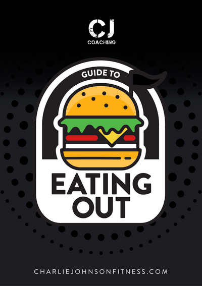 CJ COACHING GUIDE TO EATING OUT!