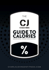 CJ COACHING GUIDE TO CALORIES