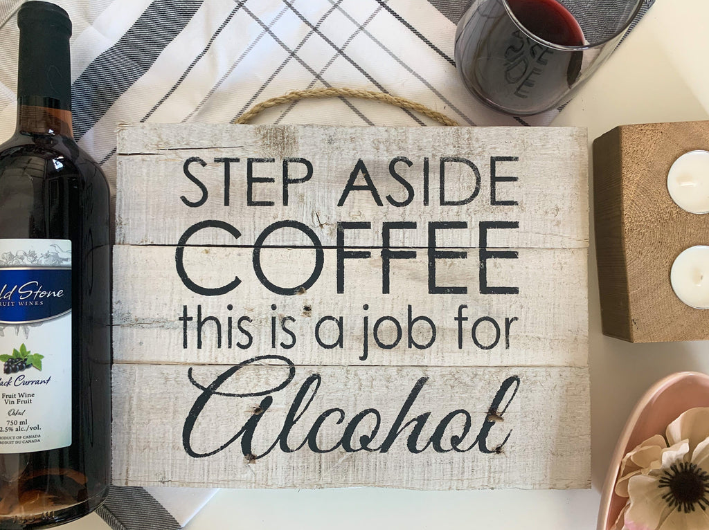 step aside coffee bar wooden sign
