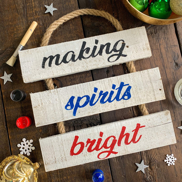 Making Spirits Bright - Holiday Whitewashed Rope Ladder Sign