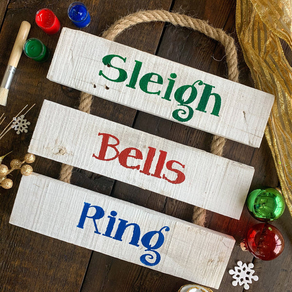 Sleigh Bells Ring - Christmas Whitewashed Rope Ladder Sign