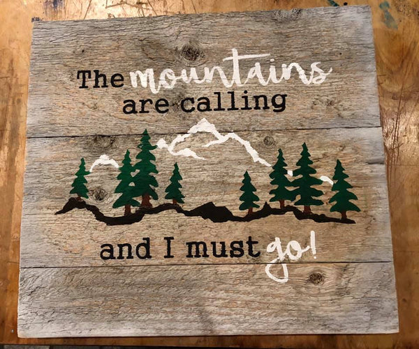 """The Mountains Are Calling""... Rustic Sign Craft Kit"