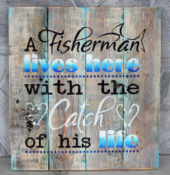 """A fisherman lives here""...Rustic Sign Craft Kit"