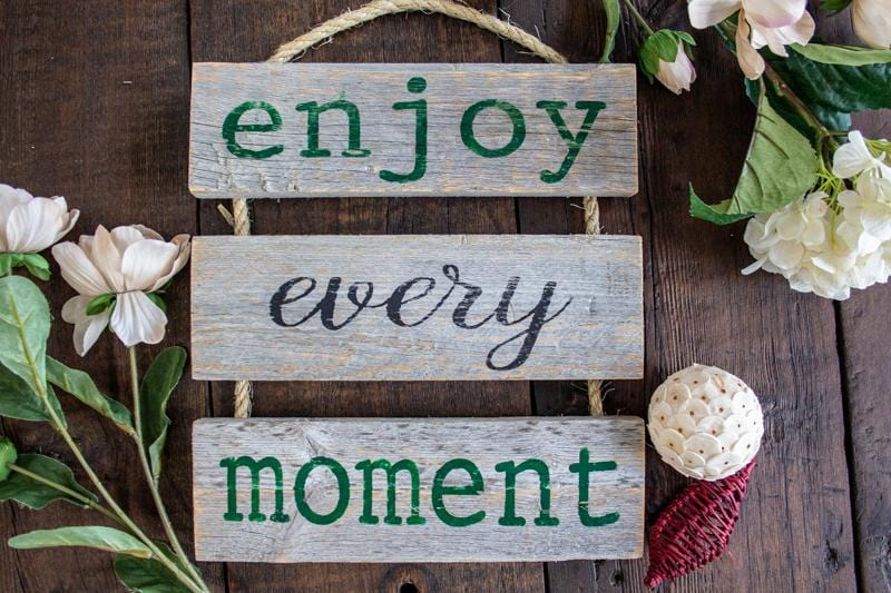 enjoy every moment - Rustic Farmhouse Cottage Wooden Sign Craft Kit