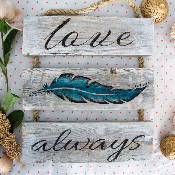 """Love Always"" (Feather) Gray Rustic Ladder Sign Craft Kit"