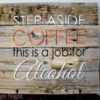 Coffee Alcohol Rustic Farmhouse Wooden Sign