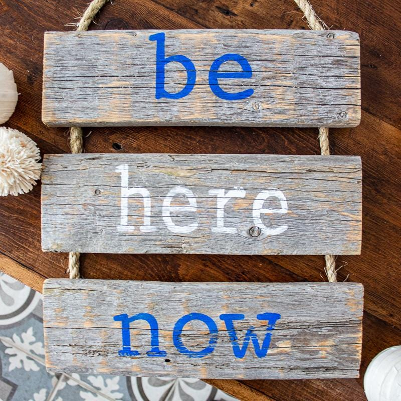 be here now - wood sign craft kit