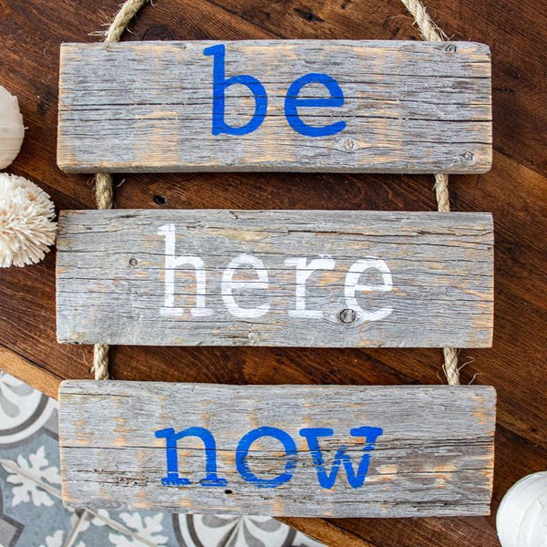 """Be Here Now"" Gray Rustic Ladder Sign Craft Kit"