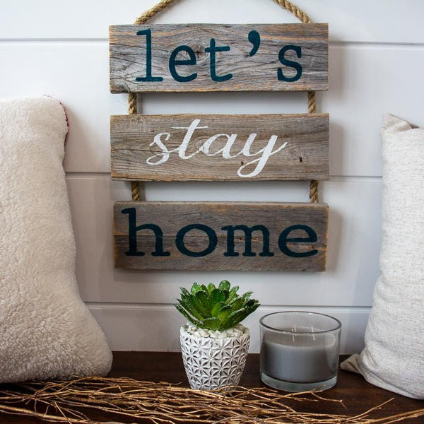 """Let's Stay Home"" Gray Rustic Ladder Sign Craft Kit"