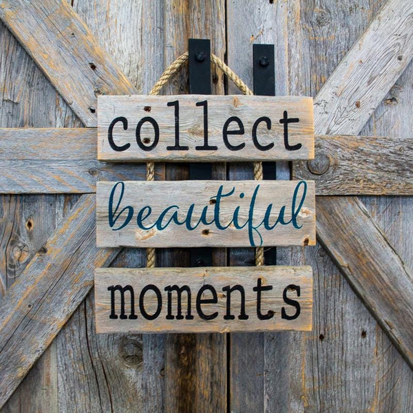 Collect Beautiful Moments - DIY Rustic Sign Craft Kit