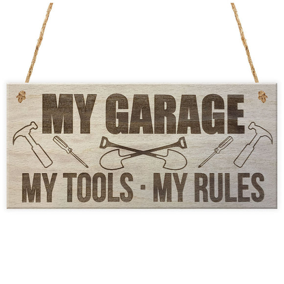 My Garage My Tools My Rules Man Cave Hanging Sign