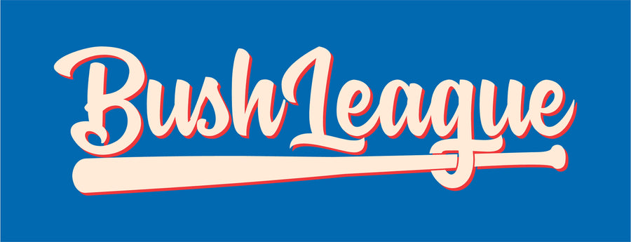 Bush League Fundraising Prepay - #Fund