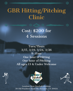 GBR Hitting/Throwing Clinic - LIMITED SPOTS 13+