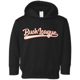 Bush League Toddler Fleece Hoodie