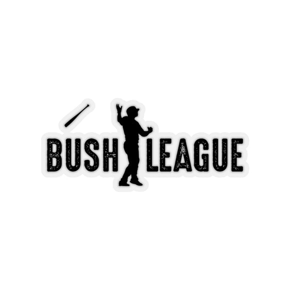 Bush League Cut - Indoor/OutDoor Stickers