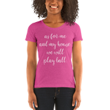 As For Me and My House - Ladies' short sleeve t-shirt