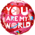 Foil Balloon - You Are My World