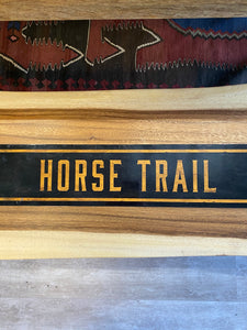 Horse Trail Metal Sign