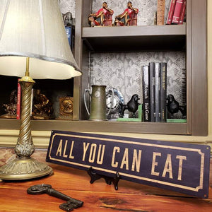 All You Can Eat Metal Sign