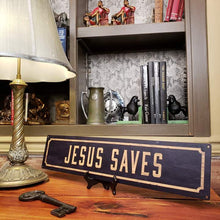 Load image into Gallery viewer, Jesus Saves Metal Sign