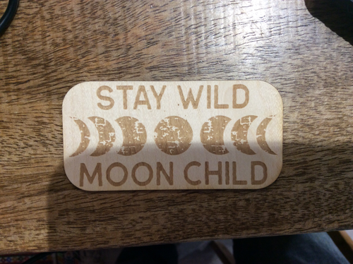 3D Laser Cut Wood 'Stay Wild Moon Child' Sticker