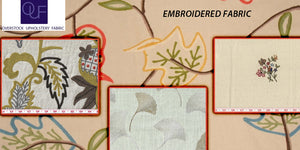 How to Choose Embroidered Fabric for Your New Space? Read the Complete Guide Here