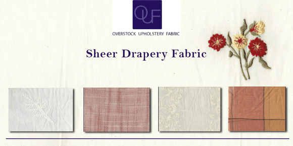 How to choose and use the sheer drapery fabric?