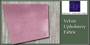 Velvet Upholstery Fabric: A Guide to Sophisticated Decor