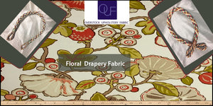 How to choose the right floral drapery fabric style for your home?