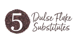 What Can I Use Instead of Dulse Flakes? 5 Dulse Substitutes | Maine Coast Sea Vegetables