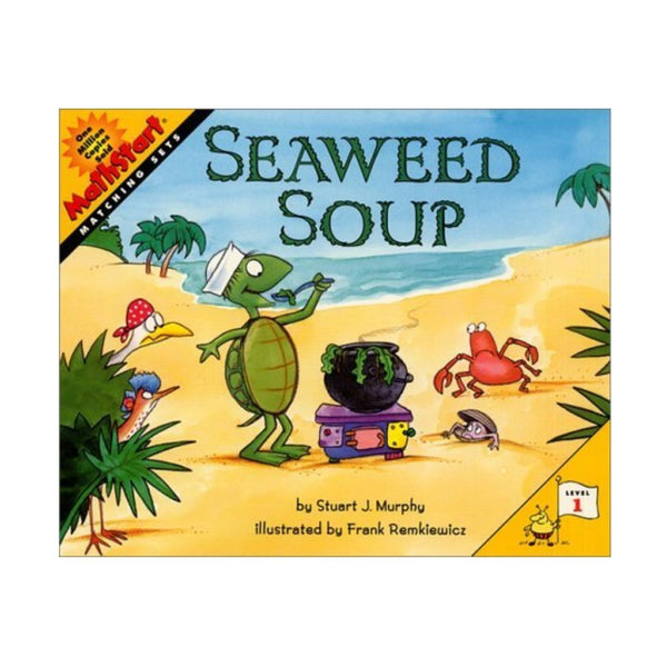 Seaweed Soup - Paperback Children's Book - By Stuart J. Murphy - Maine Coast Sea Vegetables