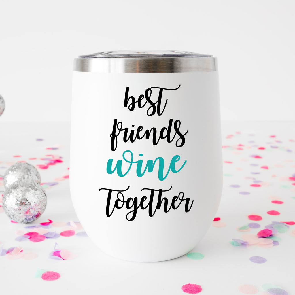 Best Friends Wine Glass