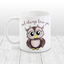 Load image into Gallery viewer, Owl Always Love You - Cute Owl Mug at Amy's Coffee Mugs