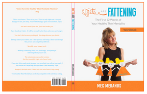 DIETS ARE FATTENING SOFT COVER WORKBOOK