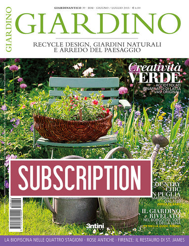 Subscription Giardino - 1 year Rest of the world - CasAntica.net