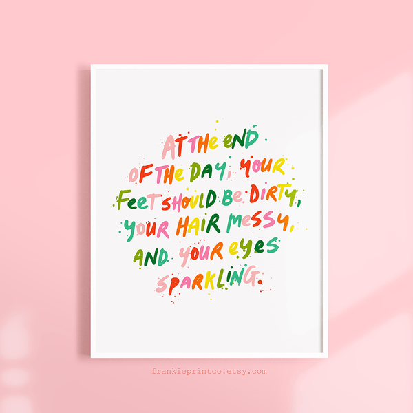 "'At The End of The Day"" Quote Printable Wall Art"