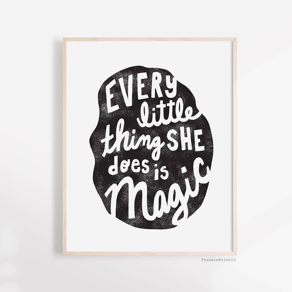 Every Little Thing Art Print