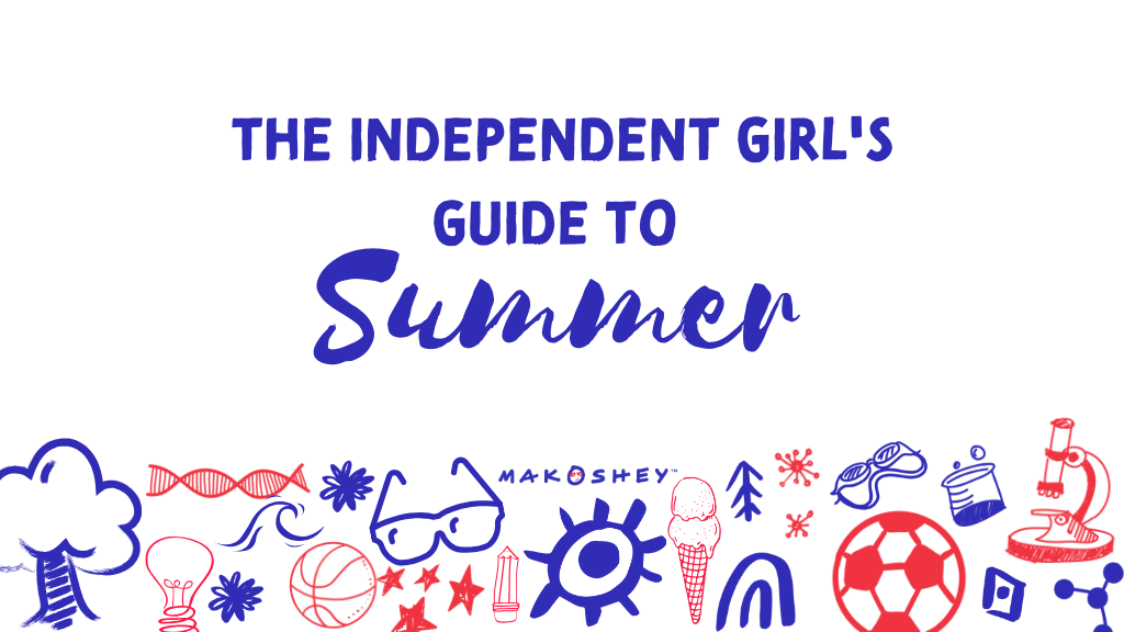 The Independent Girl's Guide to Summer