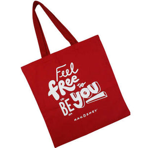 Feel Free To Be You Tote