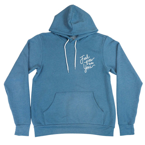 Image of Feel Free To Be You Adult Hoodie Heather Deep Teal