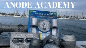 "ANODE ACADEMY - Do you know WHY you use Sacrificial Anodes or ""Zincs"" on your boat?"