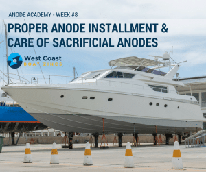 ANODE ACADEMY #8 - Proper Installment & Care of Sacrificial Anodes
