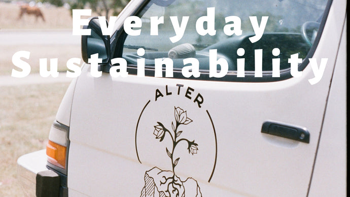 Everyday sustainability - More than 3 but less than 7 simple ways to be a bit more sustainable.