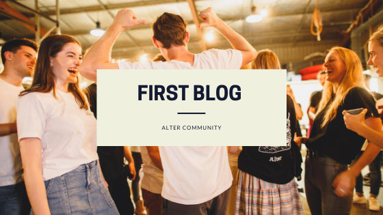 Alter Community First Blog #01