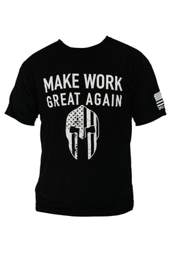 CAMISA MAKE WORK GREAT AGAIN - SOTG