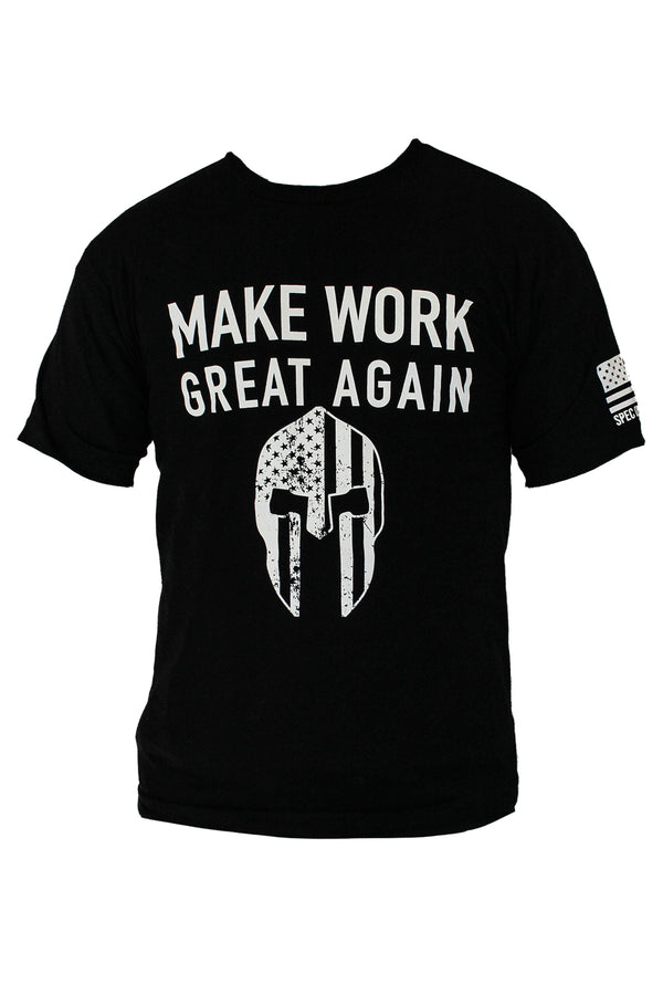 MAKE WORK GREAT AGAIN - SOTG Tee