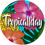 Tropicallday