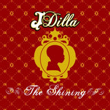 "J Dilla ""The Shining"" 2xLP Vinyl"