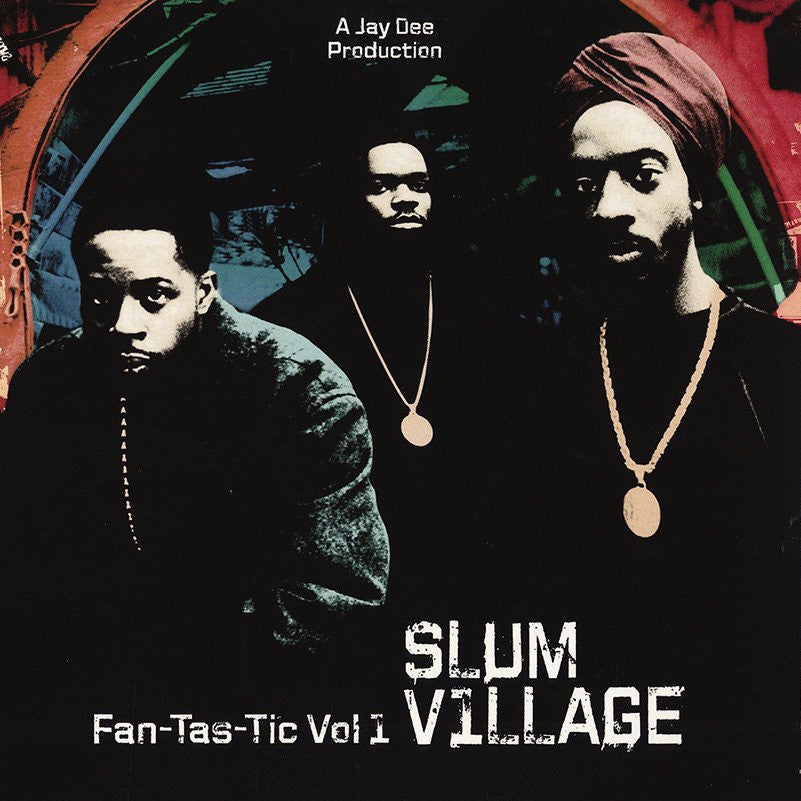 "Slum Village ""Fan-Tas-Tic Vol 1"" 2xLP Vinyl"